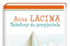 Telefony do przyjaciela Anna Łacina