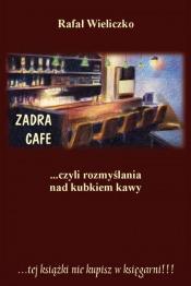 Przy kawie - Wywiad z Rafałem Wieliczko