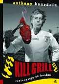 """""""Kill Grill. Restauracja od kuchni"""""""
