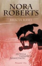 Bracia krwi - nowy bestseller Nory Roberts