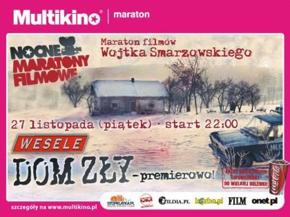 Nocny Maraton Filmowy w Multikinie Arkady we Wrocławiu - mamy zaproszenie!