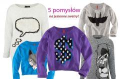Jesienne swetry z nadrukami na 5 sposob�w!