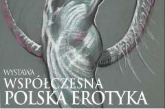 Wsp�czesna Polska Erotyka - wystawa w Muzeum Erotyki