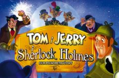Tom i Jerry i..... Sherlock Holmes!