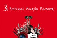 3. Festiwal Muzyki Filmowej w Krakowie!