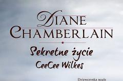 Sekretne �ycie CeeCee Wilkes Diane Chamberlain