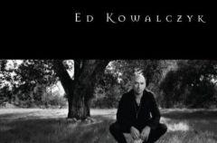 Ed Kowalczyk Alive