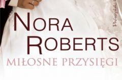 Nora Roberts Mi�osne przysi�gi