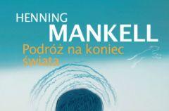 Podr� na koniec �wiata Henning Mankell
