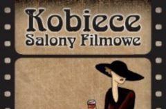 Kobiece Salony Filmowe po raz kolejny w Heliosie