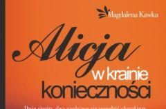 Alicja w krainie konieczno�ci - We-Dwoje.pl recenzuje
