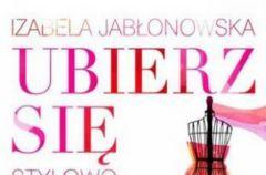 Ubierz si� w u�miech Izabela Jab�onowska