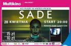 Koncert Sade na ekranie Multikina Arkady Wroc�awskie