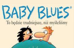 """""""Baby Blues"""" czyli komiksowy poradnik dla rodzic�w"""