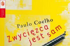 """""""Zwyci�zca jest sam"""" - fragment najnowszej powie�ci Paulo Coelho"""