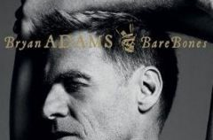 Bryan Adams  Bare Bones - We-Dwoje.pl recenzuje