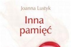 Inna pami�� Joanna Lustyk