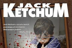 Jack Ketchum Jedyne dziecko