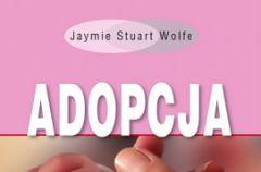 Adopcja. Czy jeste�cie gotowi? - fragment poradnika