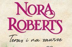 Teraz i na zawsze Nora Roberts