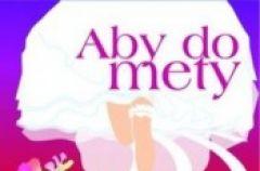 """""""Aby do mety"""" - We-Dwoje recenzuje"""