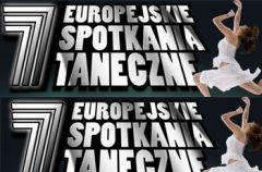7 Europejskie Spotkania Taneczne