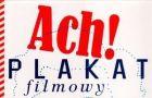 """""""Ach! Plakat filmowy w Polsce"""" ksi��k� roku 2009!"""