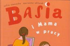 """""""Basia i mama w pracy"""", czyli z �ycia przedszkolaka"""