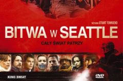 Bitwa w Seattle (re�. Stuart Townsend)
