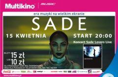 Koncert Sade na ekranie Multikino Z�ote Tarasy – ZAPROSZENIA!!!