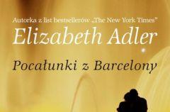 Poca�unki z Barcelony Elizabeth Adler