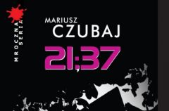 """21:37"" Mariusz Czubaj"