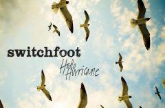 Switchfoot Hello Hurricane