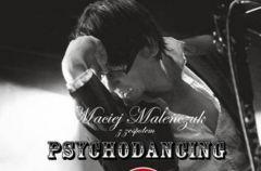 Maciej Male�czuk z zespo�em Psychodancing Live