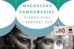 Pi�kna pani i brzydki pan Magdalena Samozwaniec