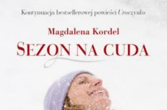 Sezon na cuda - We-Dwoje.pl recenzuje