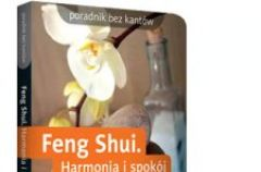 Feng Shui - harmonia i spok�j