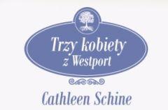 Trzy kobiety z Westport Cathleen Shine