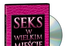 Ekskluzywne wydanie DVD z filmem Seks w wielkim mie�cie!!!