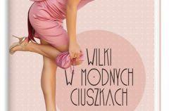 Wilki w modnych ciuszkach - We-Dwoje.pl recenzuje