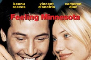 Feeling Minnesota z Cameron Diaz i Keanu Reevesem na DVD!!!