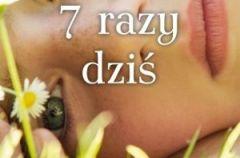 7 razy dzi�- We-Dwoje.pl recenzuje