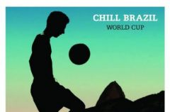 Various Chill Brazil World Cup