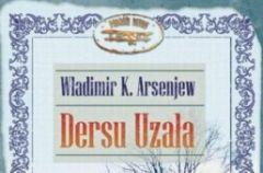 Dersu Uza�a W�adimir K. Arsenjew