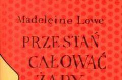 Przesta� ca�owa� �aby - We-Dwoje.pl recenzuje