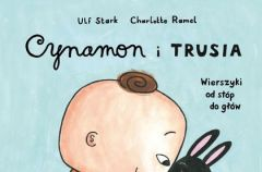 """Cynamon i Trusia""  Ulf Stark"