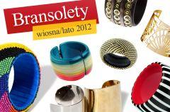 Du�e bransoletki - hit sezonu wiosna/lato 2012!
