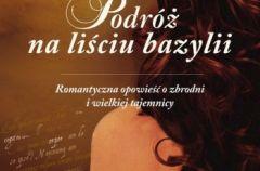 Podr� na li�ciu bazylii - We-Dwoje.pl recenzuje