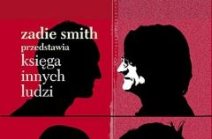 """""""Ksi�ga innych ludzi"""" Zadie Smith"""