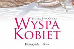 Wyspa kobiet Teresa Ewa Opoka